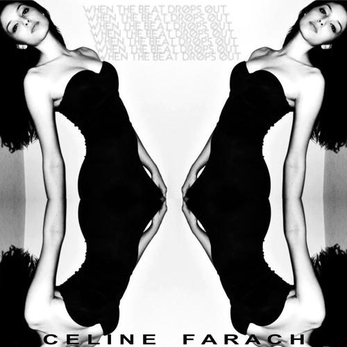 When The Beat Drops Out - Celine Farach