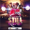STILL TRAPPING - DJ BRIAN