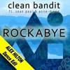 Clean Bandit - Rockabye (ALEX HILTON Dance Edit) 105bpm [7Sec SNIP, but FULL FREE DOWNLOAD]