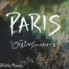 Paris - The Chainsmokers feat. Emily Warren (Mittix Remix)