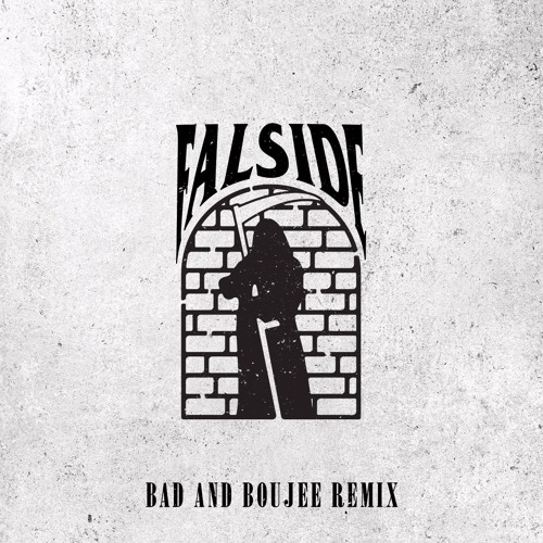 Bad and Boujee (Falside Remix)