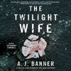 THE TWILIGHT WIFE Audiobook Excerpt