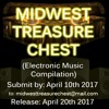 SUBMIT YOUR MUSIC to the Midwest Treasure Chest Volume 1 (2017)