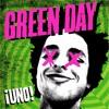 Green Day - ¡Uno! [Eb Tuning/Half Step Down] (Full Album)