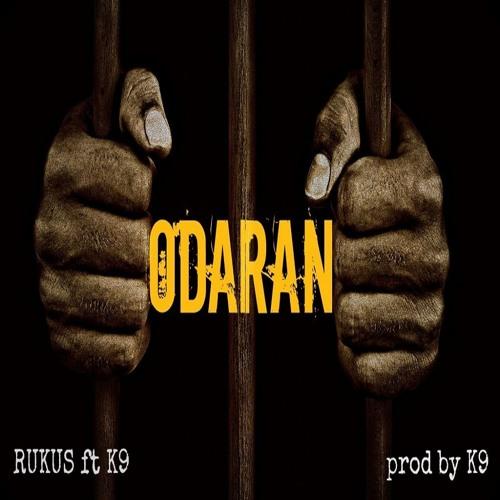 Odaran Rukus ft. K9