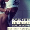 Burak Yeter - Tuesday Ft. Danelle Sandoval (Bjack & Chabey Waters Remix)