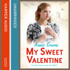 My Sweet Valentine, By Annie Groves, Read by Sue Jenkins