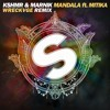 KSHMR & Marnik - Mandala (WRECKVGE Remix)