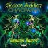 Groove Addict & Chacruna - Groovy Roots (OUT NOW!)