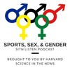 Sit'N Listen! Episode 10: Sports, Sex, and Gender