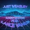 Download Just Weasley - Last Dance for Lance Vance Mp3