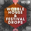 Wobble House & Festival Drops - Demo 2 (Sample Pack)