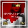 Work (Prince Austin & WTTZ Remix)