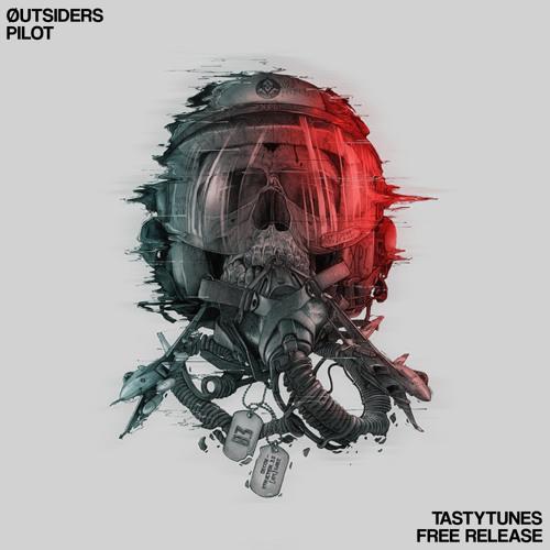 Øutsiders - Pilot [TastyTunes Free Release]