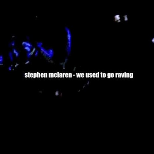 We Used To Go Raving