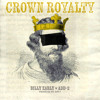 Billy Early - Crown Royalty Featuring Add - 2 (produced By Don P)