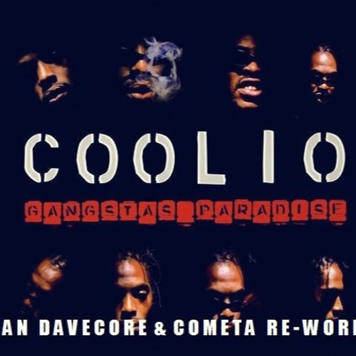 Coolio feat. Mr LV - Gangstas Paradise (Ian Davecore & Cometa Re-Work)