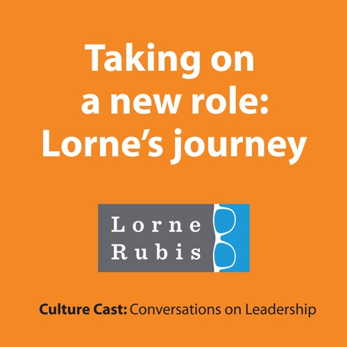 Taking on a new role: Lorne's journey