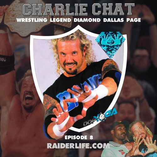 Charlie Chat #8 | Diamond Dallas Page Wrestling Legend