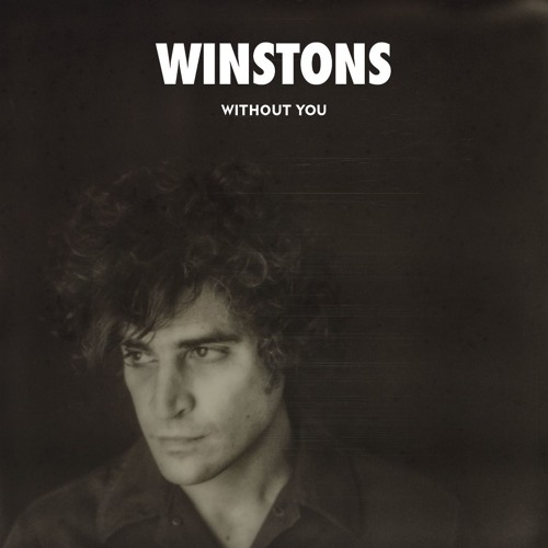 Winstons - Without You