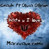Gnash ft. Olivia O'Brien - i hate u i love u (MarsWave Remix)[FREE DOWNLOAD]