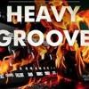HEAVY GROOVE