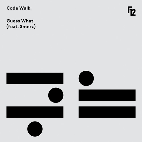 Code Walk - Guess What (Ft. Smerz)