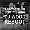Booty Swing (DJ Wood Reboot)