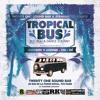 Dj Bus High Feat Dance Soldiah Tropical Bus Live Mix #1 (11.01.17)