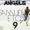 Angels - Samuel Eto'o (Freestyle Roger Milla de MHD)