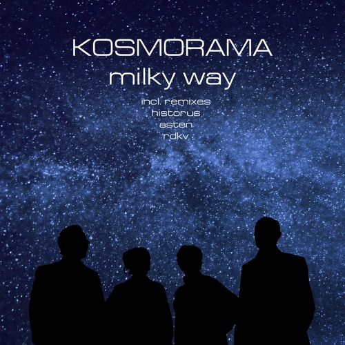 Kosmorama - Milky Way Kosmorama (Breaks Remix)