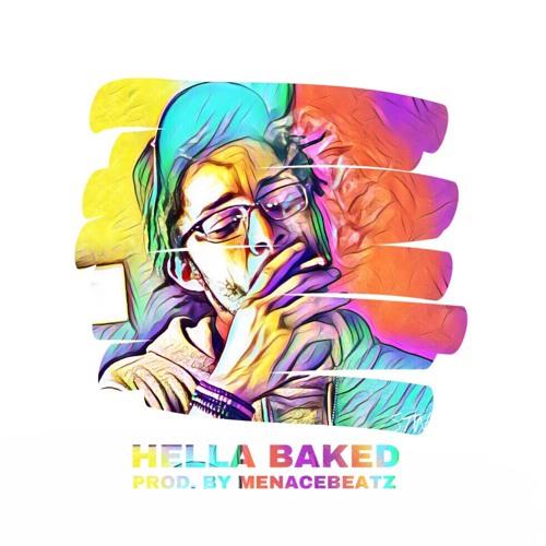 Hella Baked (Prod. by MenaceBeatz)