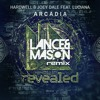 Arcadia (Lance & Mason Remix) [FREE DOWNLOAD]