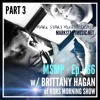 Download MSMP 66: Brittany Hagan of the 92 KQRS Morning Show (Part 3) Mp3