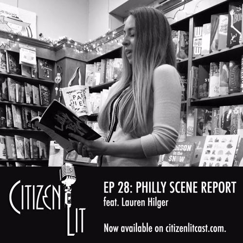 Episode 28: Philadelphia Scene Report feat. Lauren Hilger