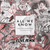 The Chainsmokers - All We Know (feat. Phoebe Ryan) [ELIve Instrumental Remix]