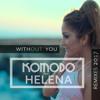 Komodo Feat. Helena - Without You