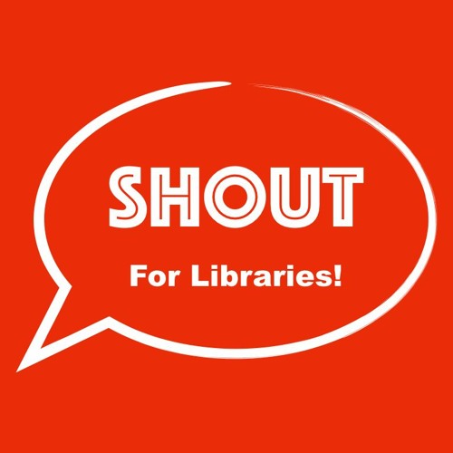 Shout For Libraries - Politics in the Library