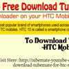 How To Free Download TubeMate Downloader On Your HTC Mobile?