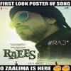Zaalima - Raees - JAM8, Arijit Singh, Harshdeep Kaur Mp3