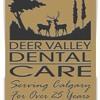 Deer Valley Dental Care - Calgary Dentist