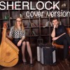 Sherlock Theme BBC Soundtrack (Ukrainian version) B&B project