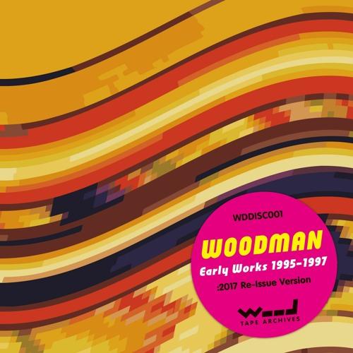Early Works 1995-1997 (Digest) / WOODMAN