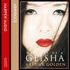 Memoirs of a Geisha, By Arthur Golden, Read by Noriko Aida