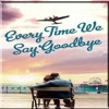 Download Every Time We Say Goodbye Mp3