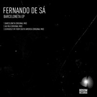 Fernando de Sá - Seriously Im From South America (Original Mix)