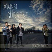 Against The Current - Closer