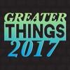 Greater Things 2017  Dr John Cross