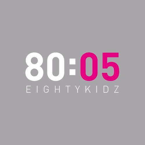 80KIDZ / 80:05