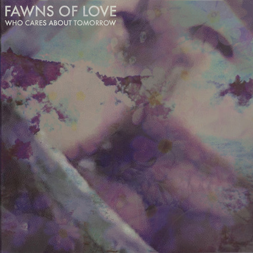 Fawns of Love - That's What We Do